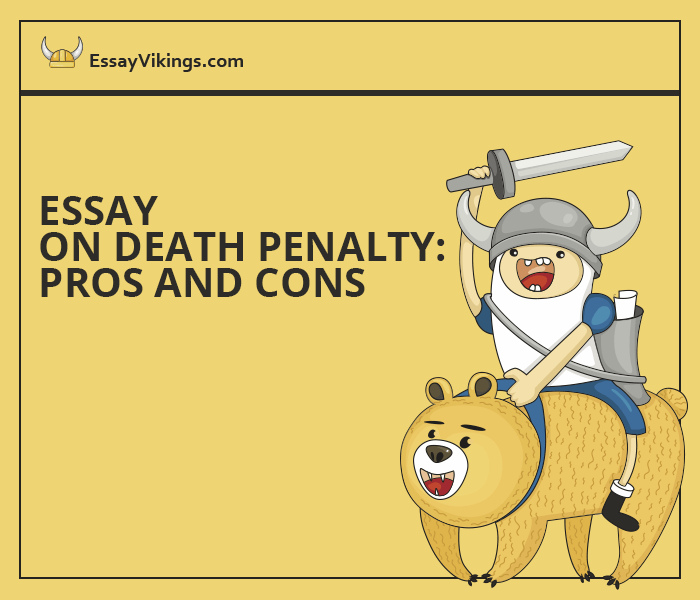 death penalty pros and cons essay Pros and cons of death penalty as the debate on capital punishment heats up again these years all pros and cons of the death penalty essays and term papers.