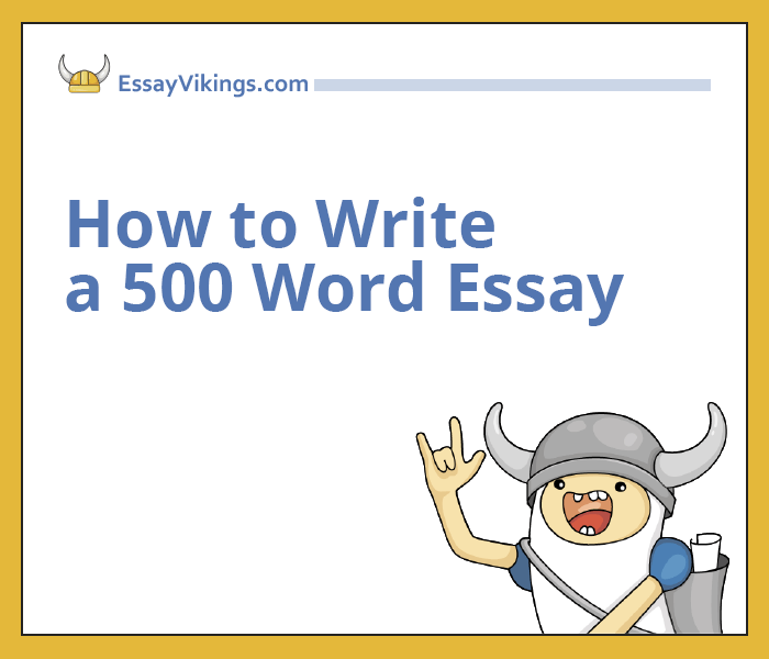 example of a good 500 word essay