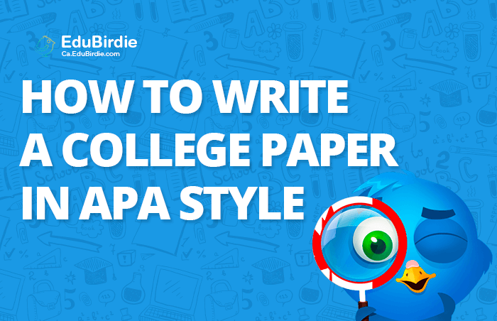 How to Write a College Paper in APA Style