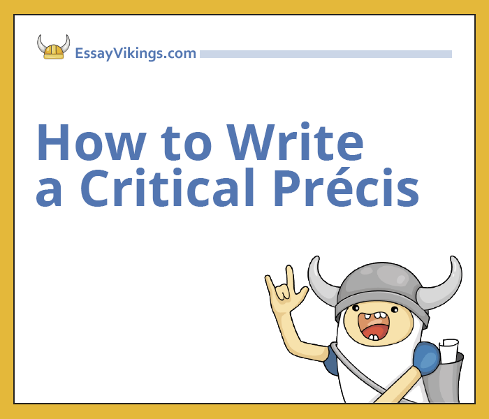 How to Write a Critical Précis Quickly