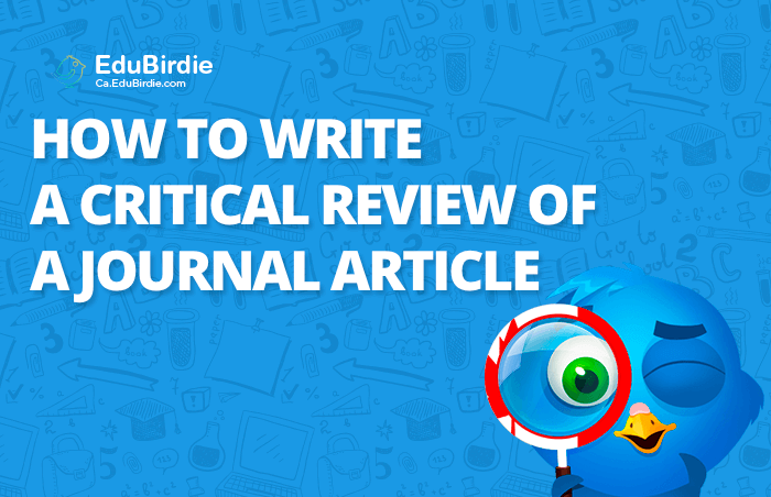Steps on How to Write a Critical Review of a Journal Article