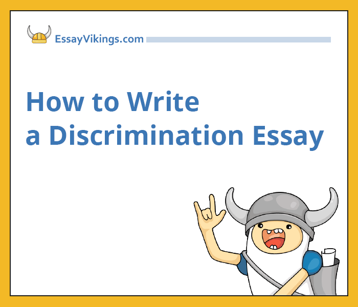 TOP-5 Tips On How To Write A Discrimination Essay