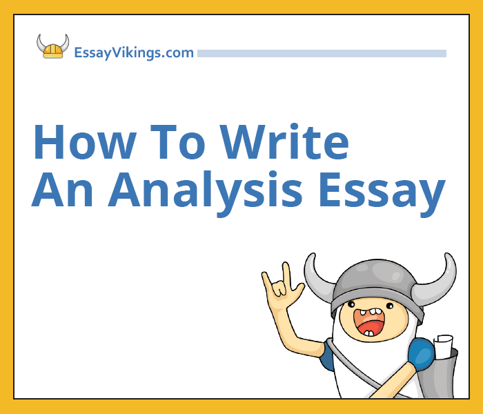 How To Write An Analysis Essay