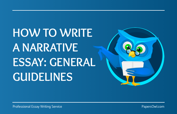 How To Write Narrative Essay On PapersOwl
