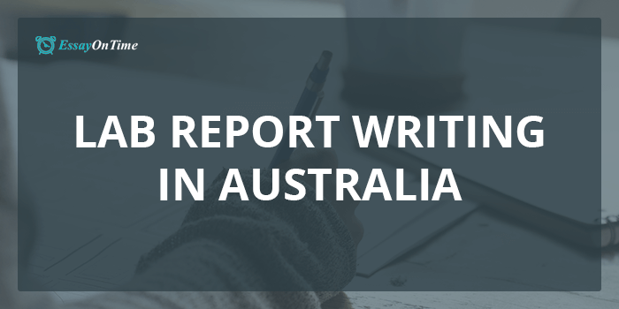 Professional Lab Report Writing Help in Australia