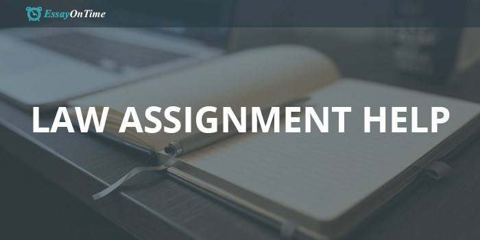 Get a High Quality Law Assignment Help Online