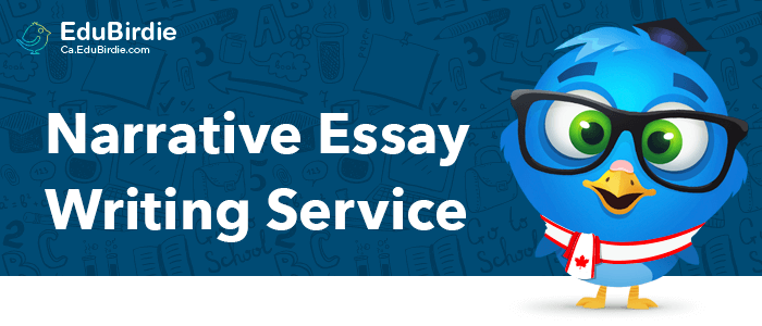 Best Narrative Essay Writing Service In Canada
