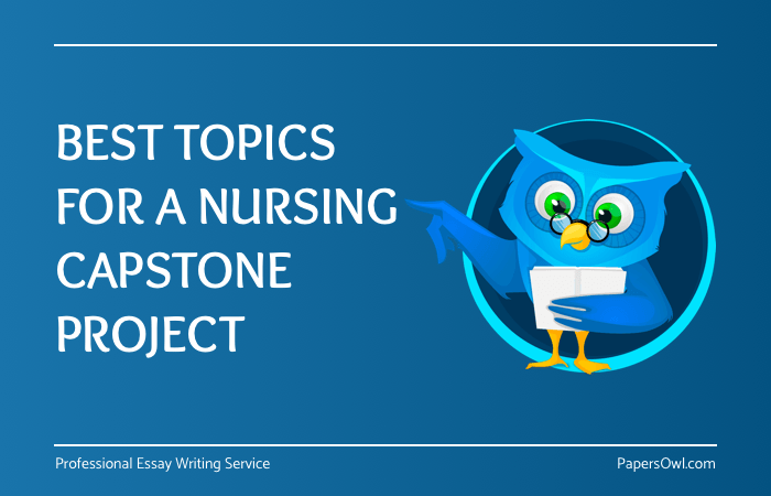 Nursing Capstone Project Ideas On PapersOwl