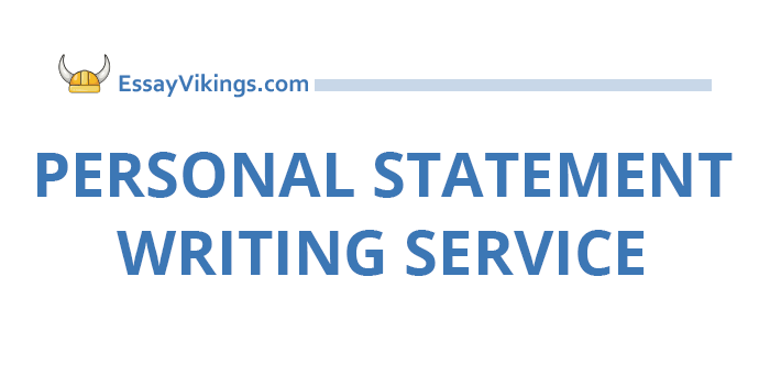 Why Choose Our Personal Statement Writing Service?