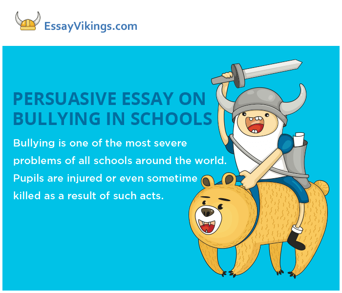 Persuasive Essay On Bullying In Schools