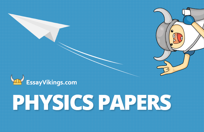 Buy Physics Papers Of The Best Quality