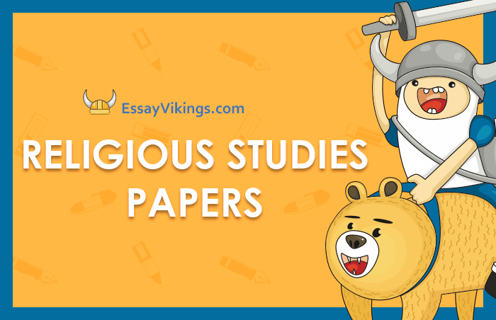 Buy A Religious Studies Papers From Real Experts