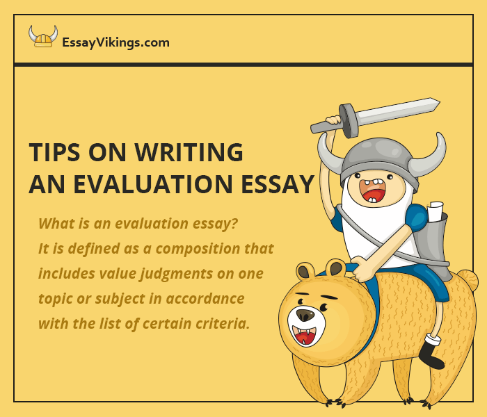 Tips On Writing An Evaluation Essay
