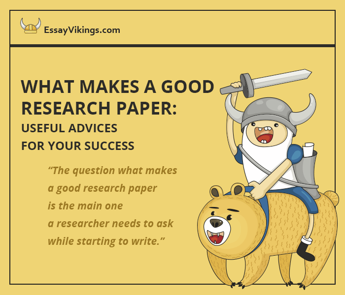 What Makes a Good Research Paper