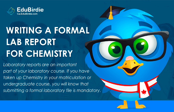 Guidelines For Writing a Formal Lab Report for Chemistry