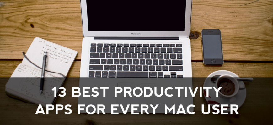13 Best Productivity Apps for Every Mac User