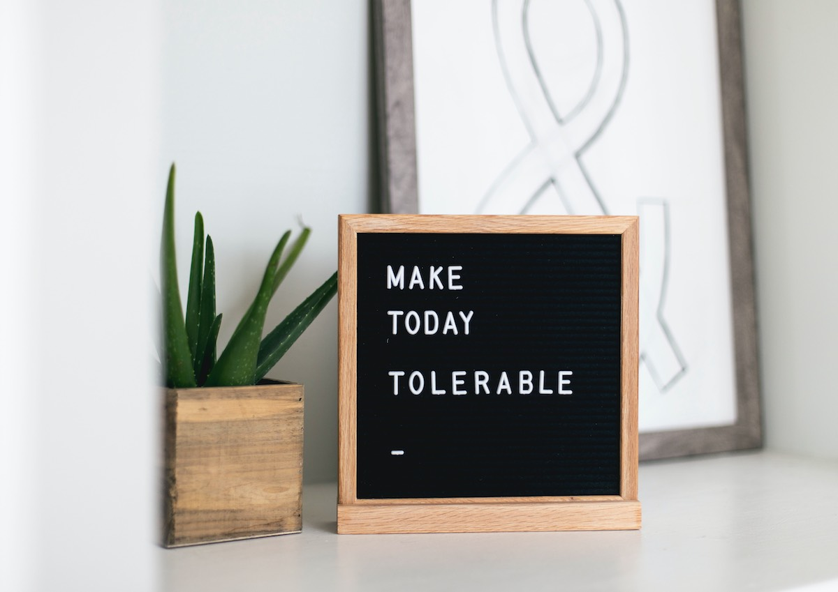 make today tolerable at work quote