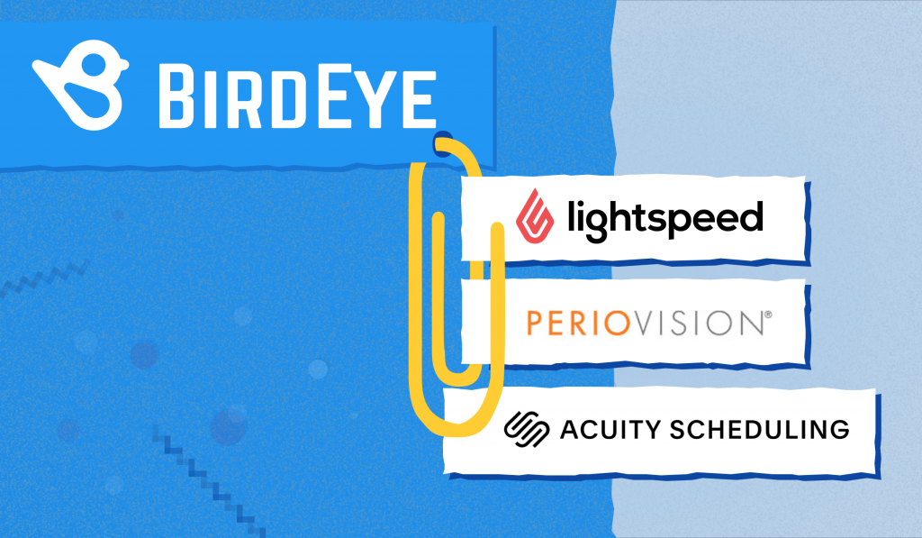 Three New BirdEye Integrations Announced, What It Means ...