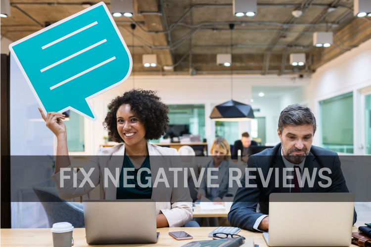 Negative reviews - fix negative reviews