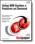 Using IBM System x Features on Demand -- from IBM Redbooks