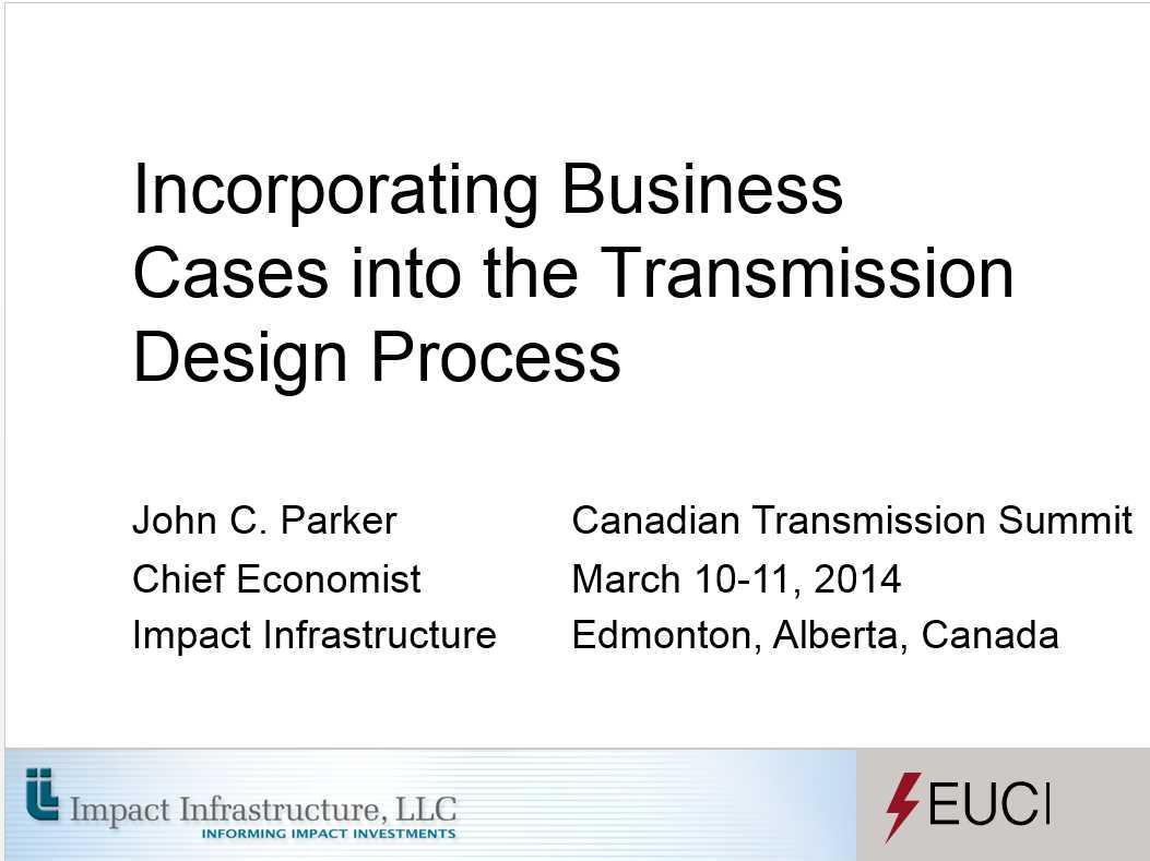 Canadian Transmission Summit March 10-11, 2014 Edmonton, Alberta, Canada