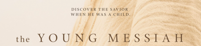 The young messiah header image1
