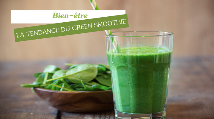 la tendance du green smoothie