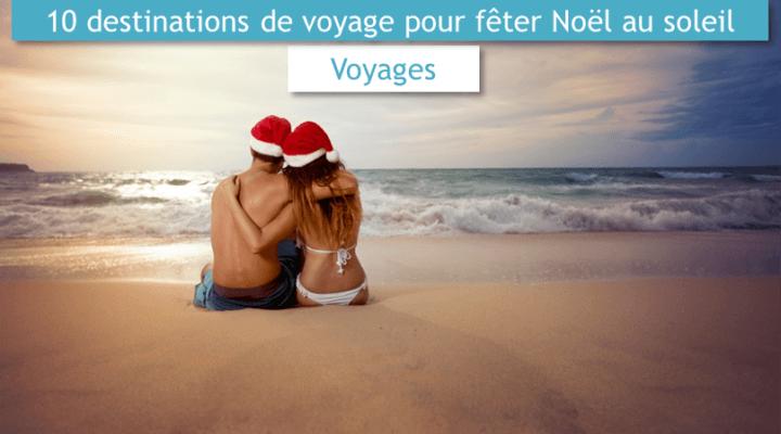10-destinations-de-voyage-pour-feter-noel-au-soleil