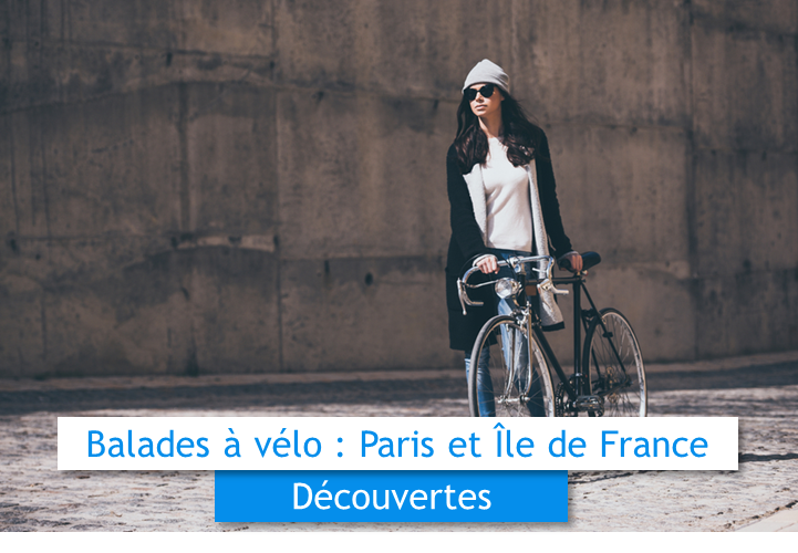Balades à vélo Paris et île de France Remises et Réductions