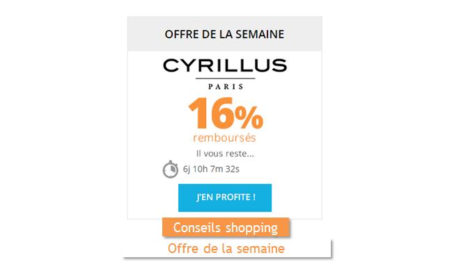 Cyrillus offre de la semaine remises et réductions