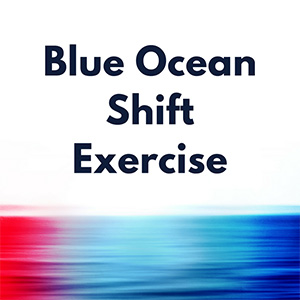 Blue Ocean Shift Exercise
