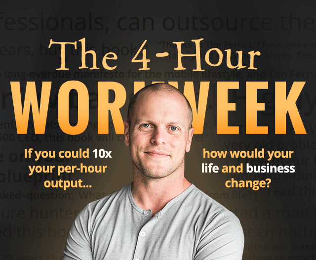 Top 5 Tips from the 4 Hour Workweek