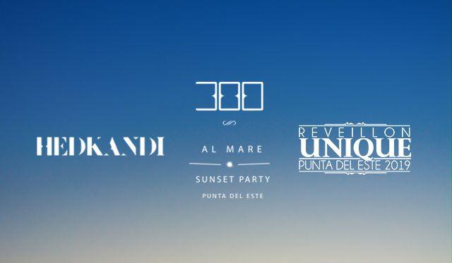 Hed Kandi + 300 Al Mare + Reveillon Unique 2019  - Passaporte