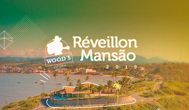 Réveillon Woods 2019 - Mansão 300º