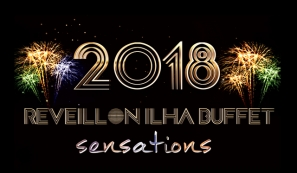 Reveillon Ilha Buffet Sensations 2018