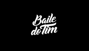 Baile do Tim