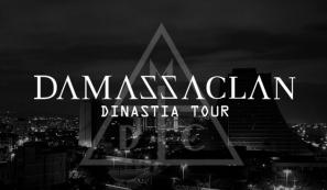 Damassaclan - Dinastia Tour