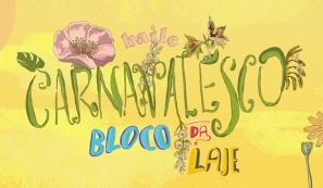 Baile Carnavalesco - Bloco da Laje