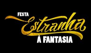 Festa Estranha à Fantasia