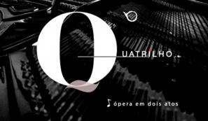 O Quatrilho - Ópera Em Dois Atos