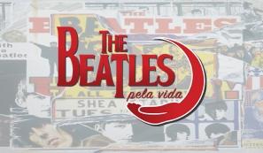 The Beatles Pela Vida