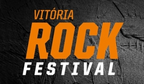 Vitória Rock Festival - Sábado