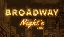 Broadway Nights - O Musical