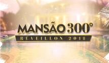 Reveillon Mansão 300º 2018