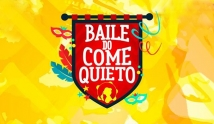 Baile do Come Quieto