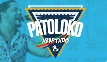 Patoloko Arretado com Jammil