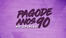 Brasil Pandeiro - Pagode Anos 90