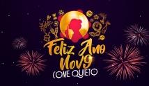 Come Quieto - Feliz Ano Nov9