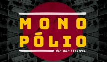 Monopólio - Hip Hop Festival