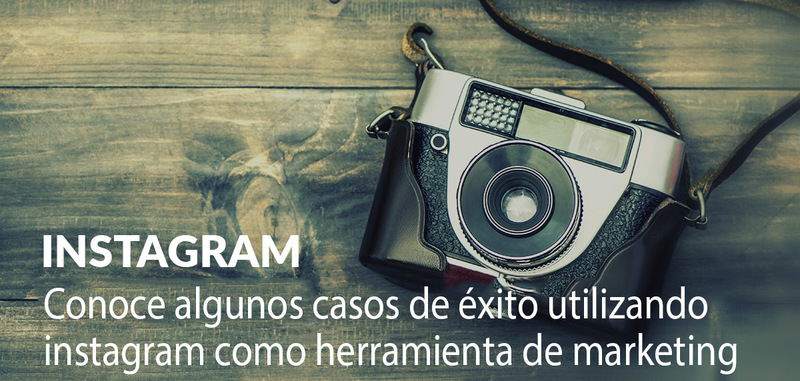 Social Media en la Práctica: Instagram como herramienta de marketing